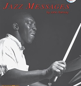 Art Blakey's Jazz Messages: Book & CD (Manhattan Music Publications)